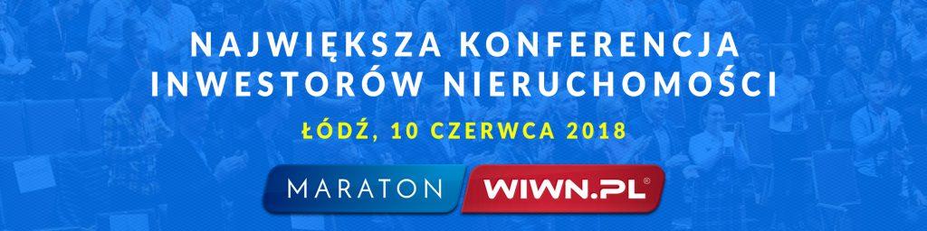 Największa Konferencja Inwestorów Nieruchomości - Maraton WIWN