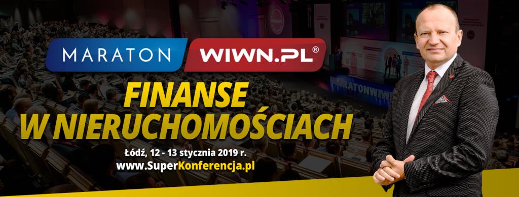 MARATON WIWN.PLⓇ - Największe wydarzenie dot. inwestowania w nieruchomości w Polsce 12-13 STYCZNIA 2019 r.